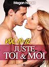 Télécharger le livre :  Juste toi et moi - Volume 10-12