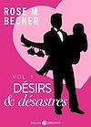 Télécharger le livre :  Désirs et désastres - Volume 1