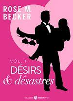 Télécharger cet ebook : Désirs et désastres - Volume 1