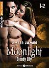 Télécharger le livre :  Moonlight - Bloody Lily, Volume 1-2