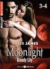 Télécharger le livre :  Moonlight - Bloody Lily - Volume 3-4