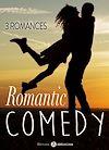 Téléchargez le livre numérique:  Romantic Comedy - 3 romances