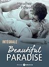 Télécharger le livre :  Beautiful Paradise  - L'intégrale