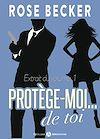 Téléchargez le livre numérique:  Protège-moi… de toi - Extrait gratuit du Volume 1