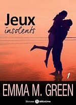 Télécharger cet ebook : Jeux insolents - Volume 1