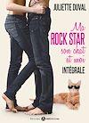 Télécharger le livre :  Ma rockstar, son chat et moi - L'intégrale