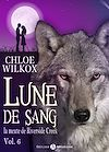 Télécharger le livre :  Lune de sang - La meute de Riverside Creek - 6