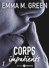 Télécharger le livre :  Corps impatients - 1