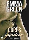 Télécharger le livre :  Corps impatients - 6