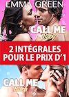 Télécharger le livre :  2 intégrales pour le prix d'1 : Call me Baby + Call me Bitch