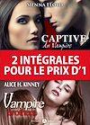 Télécharger le livre :  2 intégrales pour le prix d'1 : Vampire Brothers + Captive du Vampire