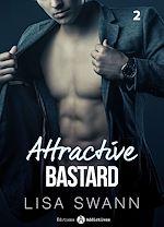 Téléchargez le livre :  Attractive Bastard - 2