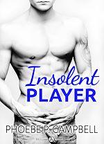 Télécharger le livre :  Insolent Player