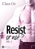 Télécharger le livre :  Resist… or not ? - Volume 1