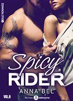 Téléchargez le livre :  Spicy Rider - 6