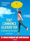 Télécharger le livre :  Tout commence aujourd'hui : le journal de Léa Jaune - L'intégrale