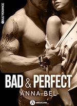 Téléchargez le livre :  Bad & Perfect