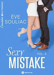 Téléchargez le livre :  Sexy Mistake - Volume 3