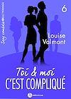 Télécharger le livre :  Toi et moi : c'est compliqué - Volume 6