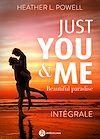 Télécharger le livre :  Just You and Me – intégrale