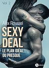 Télécharger le livre :  Sexy Deal - Volume 2
