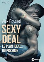 Téléchargez le livre :  Sexy Deal - Volume 2