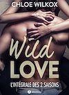Télécharger le livre :  Wild Love - Histoire intégrale