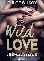 Télécharger cet eBook : Wild Love - Histoire intégrale