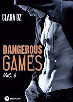 Téléchargez le livre :  Dangerous Games - 6