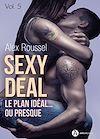 Télécharger le livre :  Sexy Deal - Volume 5