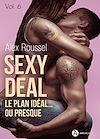 Télécharger le livre :  Sexy Deal -  Volume 6
