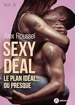 Téléchargez le livre :  Sexy Deal -  Volume 6