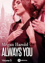 Télécharger le livre :  Always you - Volume 5