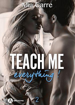 Téléchargez le livre :  Teach Me Everything - 2