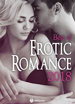 Download this eBook Best of Erotic Romance 2018