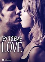 Download this eBook Extreme Love : 3 histoires sexy
