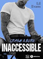 Téléchargez le livre :  Inaccessible - Crash & Burn - Teaser