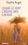 Télécharger le livre :  Quand le vent caresse mes cheveux - Teaser