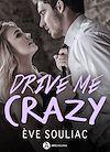 Télécharger le livre :  Drive Me Crazy