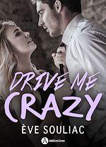 Télécharger cet eBook : Drive Me Crazy
