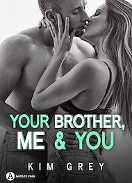 Téléchargez le livre :  Your Brother, Me and You - Teaser