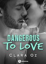 Téléchargez le livre :  Dangerous to Love