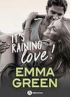 Télécharger le livre :  It's Raining Love !