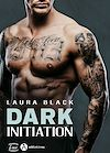 Télécharger le livre :  Dark Initiation - Teaser