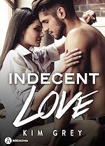 Télécharger cet eBook : Indecent Love