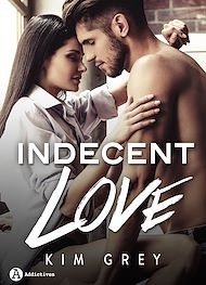 Téléchargez le livre :  Indecent Love