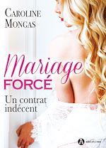 Download this eBook Mariage forcé : Un contrat indécent - Teaser