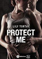 Téléchargez le livre :  Protect Me