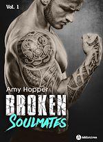 Télécharger cet eBook : Broken Soulmates - Volume 1