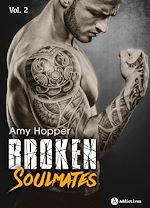 Télécharger cet eBook : Broken Soulmates - Volume 2